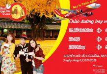 Chào đón 3 đường bay mới, Vietjet Air tung vé 0 ĐỒNG siêu tiết kiệm