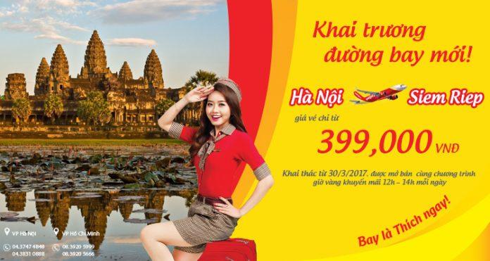 Khai trương đường bay Hà Nội - Siem Reap, vé Vietjet Air chỉ từ 399 000đ