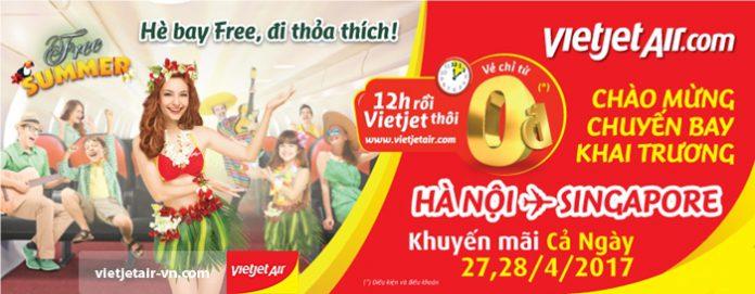 Vietjet Air khuyến mãi vé 0 đồng chào mừng khai trương chặng Hà Nội - Singapore