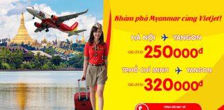 Bay thả ga khám phá Myanmar cùng vé Vietjet chỉ từ 205 000đ cực rẻ